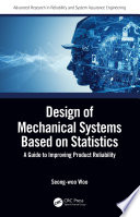 Design of Mechanical Systems Based on Statistics