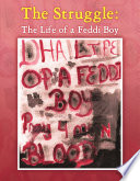 The Struggle  The Life of a Feddi Boy