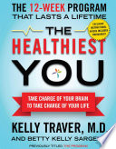 The Healthiest You (with embedded videos)