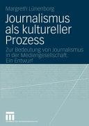 Journalismus Als Kultureller Prozess