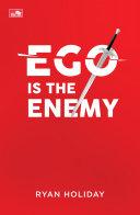 EGO IS THE ENEMY [Pdf/ePub] eBook