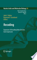 Recoding: Expansion of Decoding Rules Enriches Gene Expression