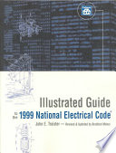 Illustrated Guide To The 1999 National Electrical Code