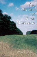 The Secret of Real Happiness