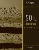 Soil Mechanics Lab Manual  2nd Edition
