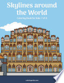 Skylines around the World Coloring Book for Kids 7 & 8