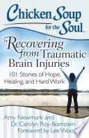 Chicken Soup For The Soul Recovering From Traumatic Brain Injuries PDF