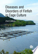 Diseases and Disorders of Finfish in Cage Culture, 2nd Edition
