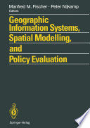 Geographic Information Systems Spatial Modelling And Policy Evaluation
