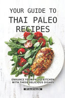 Your Guide to Thai Paleo Recipes