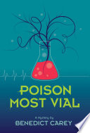 Poison Most Vial