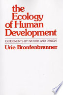 """""""The Ecology of Human Development"""" by Urie BRONFENBRENNER"""