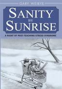 Sanity by Sunrise