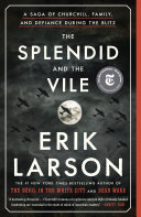 The Splendid and the Vile [Pdf/ePub] eBook