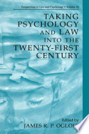 Taking Psychology and Law into the Twenty First Century