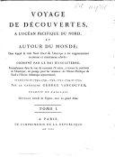 Voyage de découvertes, à l'océan pacifique du Nord, et autour du monde, 1790. '95