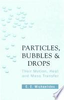 Particles  Bubbles   Drops