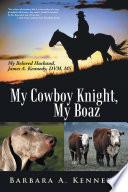 My Cowboy Knight  My Boaz