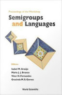 Proceedings of the Workshop Semigroups and Languages