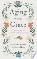 Aging with Grace