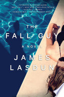 The Fall Guy  A Novel