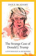 Pdf The Strange Case of Donald J. Trump