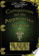 """Companion for the Apprentice Wizard"" by Oberon Zell-Ravenheart"