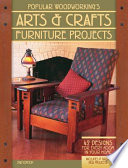 Popular Woodworking's Arts and Crafts Furniture