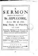 A Sermon Preach'd in the Parish-church of St. Sepulchre, June the 1st, 1721