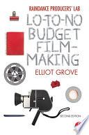 Raindance Producers Lab Lo To No Budget Filmmaking