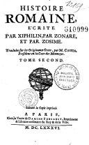 Histoire romaine écrite par Xiphilin, par Zonare, et par Zosime