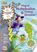 Magical Multiplication and Dreamy Division