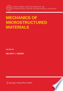 Mechanics of Microstructured Materials