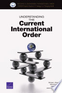 Understanding the Current International Order