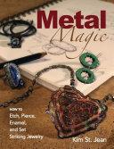 Metal Magic  Etch  Pierce  Enamel  and Set Striking Jewelry