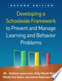 Developing a Schoolwide Framework to Prevent and Manage Learning and Behavior Problems  Second Edition