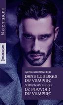 Dans les bras du vampire - Le pouvoir du vampire ebook