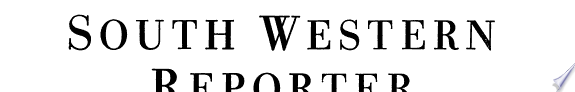 West s South Western Reporter
