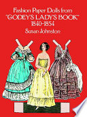 Fashion Paper Dolls from Godey s Lady s Book  1840 1854