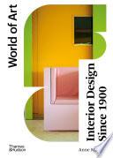 Interior Design Since 1900  Fourth Edition  World of Art