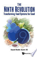 Ninth Revolution  The  Transforming Food Systems For Good