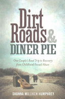 Dirt Roads and Diner Pie