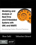 Modeling and Analysis of Real Time and Embedded Systems with UML and MARTE