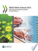Oecd Skills Outlook 2013 First Results From The Survey Of Adult Skills