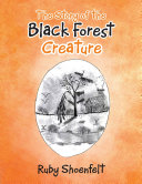 The Story of the Black Forest Creature ebook