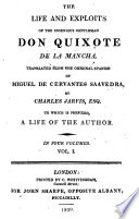 The Life and Exploits of the Ingenious Gentleman Don Quixote de la Mancha