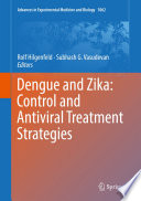 Dengue and Zika: Control and Antiviral Treatment Strategies