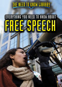 Everything You Need to Know About Free Speech