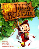 It s Not Jack and the Beanstalk