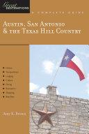 Explorer s Guide Austin  San Antonio   the Texas Hill Country  A Great Destination  Explorer s Great Destinations